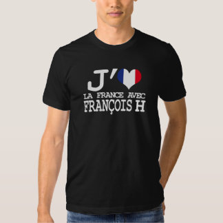 I like France with François H T Shirt