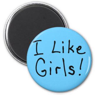 I Like Girls Magnet