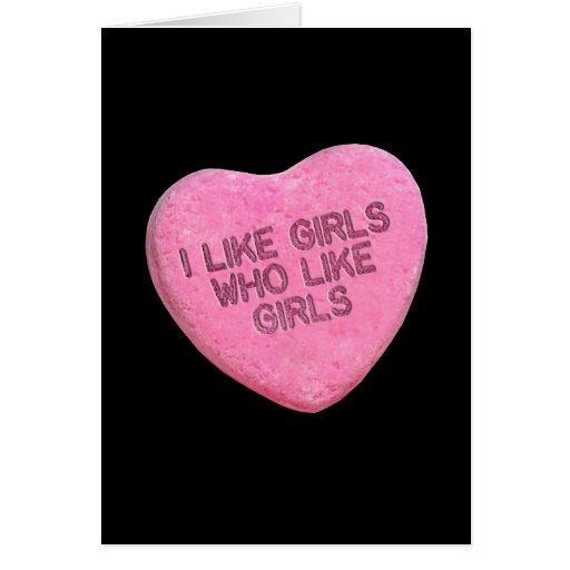 I LIKE GIRLS WHO LIKE GIRLS CANDY -.png Greeting Cards