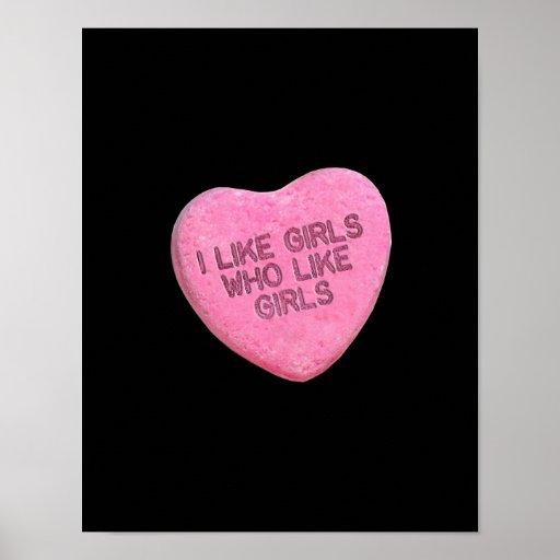I LIKE GIRLS WHO LIKE GIRLS CANDY -.png Print