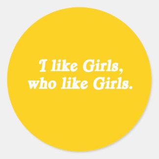 I like girls who like girls classic round sticker