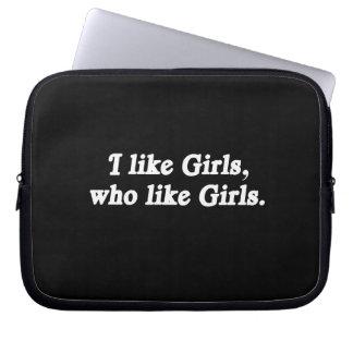 I like girls who like girls laptop computer sleeve
