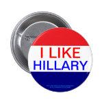 I LIKE HILLARY, 2016 PIN