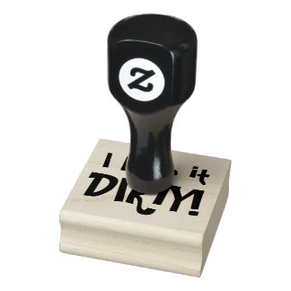 I LIKE IT DIRTY! Dirty Martini Humor Rubber Stamp