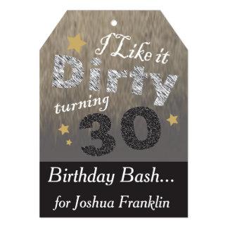 I like it Dirty Turning 30 - 30th Birthday Card