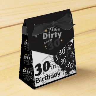 I like it Dirty Turning 30   30th Birthday Favor Box