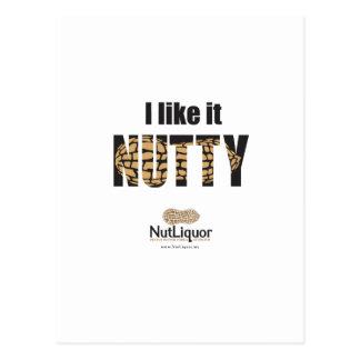 I Like it NUTTY Postcard