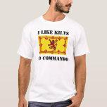 I Like Kilts, Go Commando T-Shirt