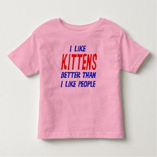 I Like Kittens Better Than I Like People T-shirt