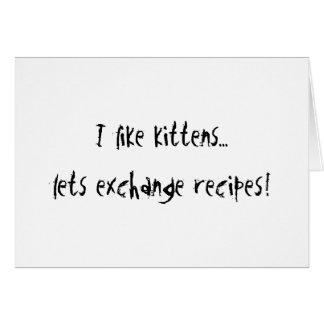 I like Kittens Card