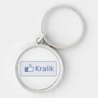 I Like Kralik Keychain