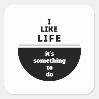 I like life square sticker