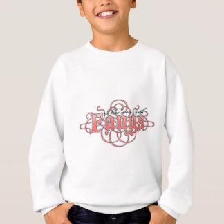 I like men with fangs sweatshirt