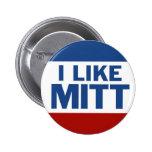 I Like Mitt Pins