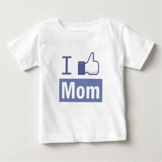 I like mom baby T-Shirt