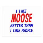 I Like Moose Better Than I Like People Postcard
