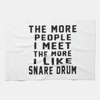 I Like More Snare drum Kitchen Towel