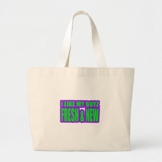 I LIKE MY BOYZ NEW and FRESH jerkin girls Tote Bags