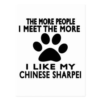 I like my Chinese Sharpei. Post Card