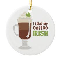 I Like My Coffee Irish Ceramic Ornament