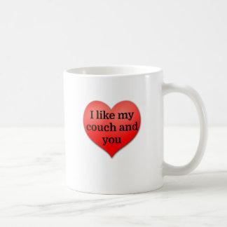 I like my couch and you coffee mug