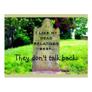 I like my dead relatives best mini-Print Postcards