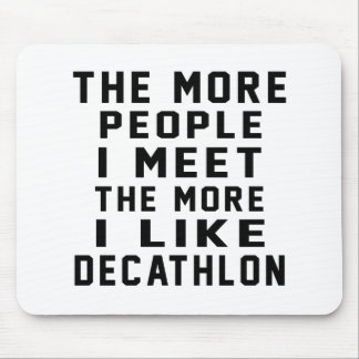 I like my DECATHLON. Mouse Pad