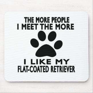 I like my Flat-Coated Retriever. Mouse Pad