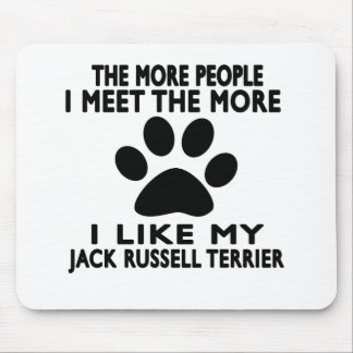 I like my Jack Russell Terrier. Mouse Pad