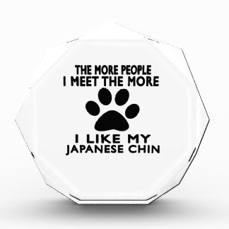I like my Japanese Chin Acrylic Award