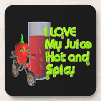 I like my juice hot & spicy coaster