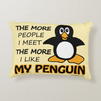 I Like My Penguin More Than People Accent Pillow