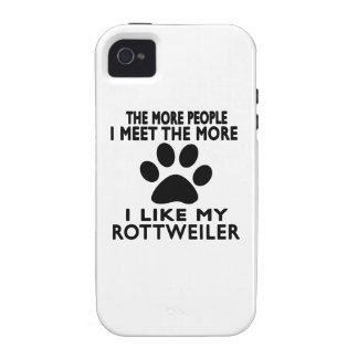 I like my Rottweiler. Case For The iPhone 4