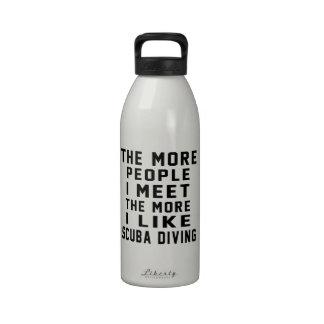I like my Scuba Diving. Reusable Water Bottles