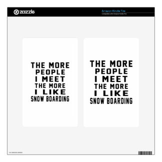 I like my Snow Boarding. Kindle Fire Decal