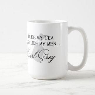 I Like My Tea Like I Like My Men... Mug