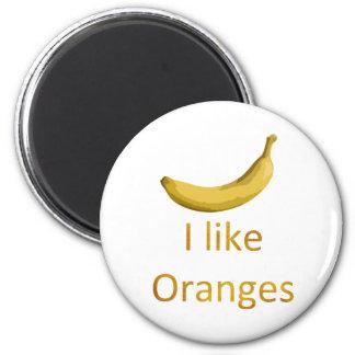 I like Oranges Magnets
