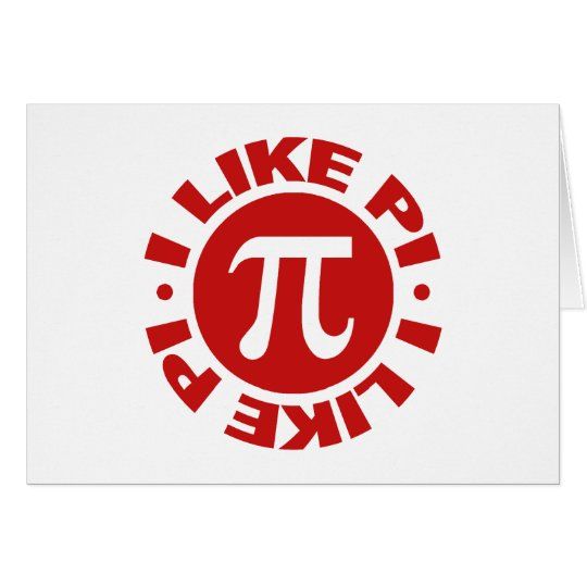 I Like Pi Card