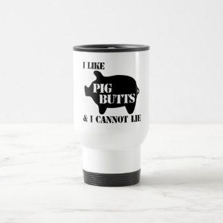 I Like Pig Butts 15 Oz Stainless Steel Travel Mug
