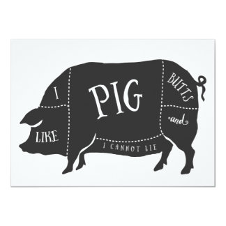 I Like Pig Butts and I Cannot Lie BBQ 4.5x6.25 Paper Invitation Card