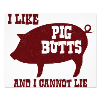 I like Pig Butts and I Cannot Lie BBQ Bacon Flyer