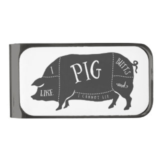 I Like Pig Butts and I Cannot Lie Gunmetal Finish Money Clip