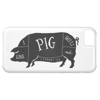 I Like Pig Butts and I Cannot Lie iPhone 5C Cover