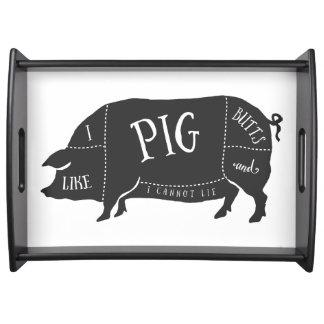 I Like Pig Butts and I Cannot Lie Food Trays