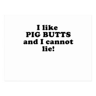 I like Pig Butts and I Cannot Lie Postcard