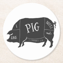 I Like Pig Butts and I Cannot Lie Round Paper Coaster
