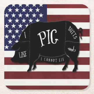 I Like Pig Butts and I Cannot Lie USA Flag Square Paper Coaster