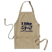 I Like Pig Butts Bacon and All Adult Apron