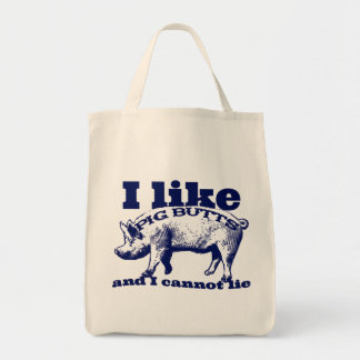 I Like Pig Butts Bacon and All Tote Bag