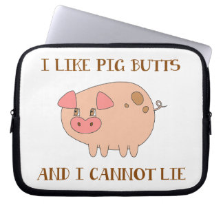 I Like Pig Butts Computer Sleeve
